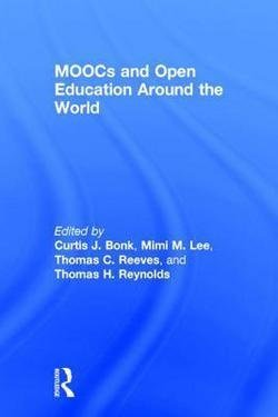 Curtis J. Bonk: Moocs and Open Education Around the World (Hardcover); 2015 Edition