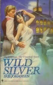 Wild Silver (The Delaneys, The Untamed Years II) (Iris Wild)
