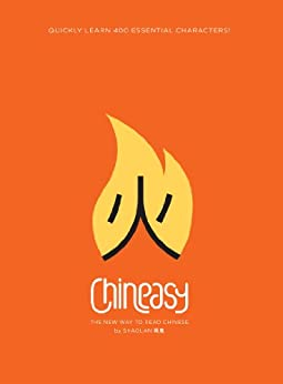 Chineasy: The Easy Way to Learn Chinese by [Hsueh, ShaoLan]