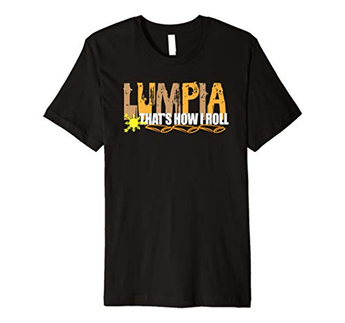 This Is How I Roll Lumpia Philippines Food Love T-Shirt Gift -