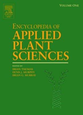 Encyclopedia Applied Plant Sciences, Vol. 1