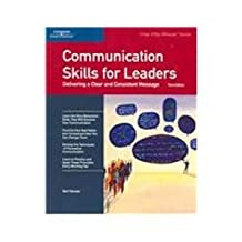 Crisp: Communication Skills for Leaders, Third Edi: Delivering a Clear and Consistent Message