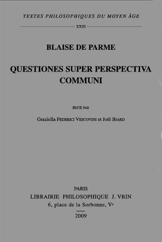 Questiones Super Perspectiva Communi (Textes Philosophiques Du Moyen-age) (French Edition)