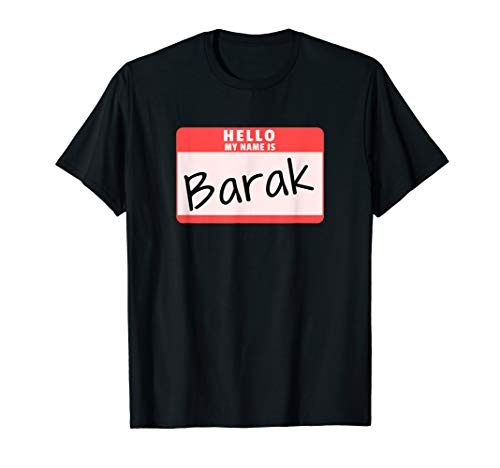 Hello My Name is Barak Funny Halloween Obama Costume T-Shirt ()