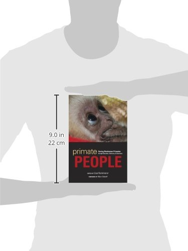 Primate People Saving Nonhuman Primates Through Education Advocacy And Sanctuary Lisa Kemmerer Marc Bekoff 9781607811534 Amazon Books