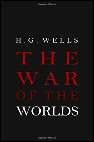 The War Of The Worlds H G Wells 9781936594054 Amazon Books
