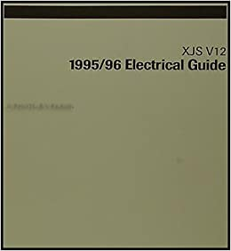1995-1996 jaguar xjs v12 electrical guide wiring diagram original: jaguar:  amazon com: books