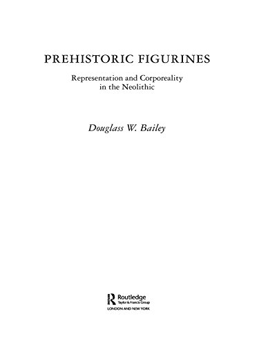 Download Prehistoric Figurines: Representation and Corporeality in the Neolithic Pdf
