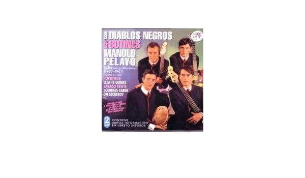 DIABLOS NEGROS, LOS BOTINES, MANOLO PELAYO - Todas Sus Grabaciones 1963-1967 - Amazon.com Music