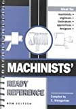 Machinists' Ready Reference, Weingartner, Clarence, 0970339801