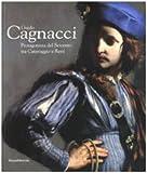 Guido Cagnacci: Protagonista Del Seicento Tra Caravaggio E Reni Guido Cagnacci