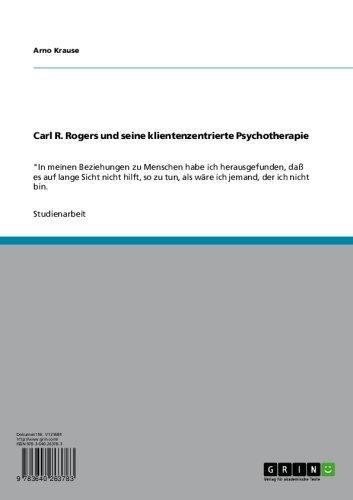 Carl R. Rogers und seine klientenzentrierte Psychotherapie: