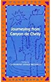 Journeying from Canyon de Chelly, Catharine Savage Brosman, 0807116270