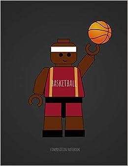 Basketball Composition Notebook: Unofficial Lego Basketball ...