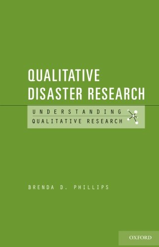 Qualitative Disaster Research (Understanding Qualitative Research)
