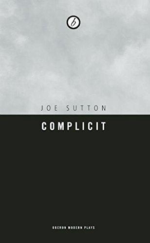 Complicit  Oberon Modern Plays