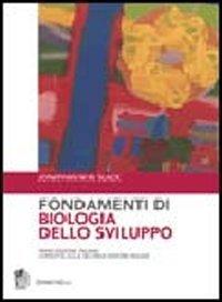 Biologia Dello Sviluppo Gilbert Pdf