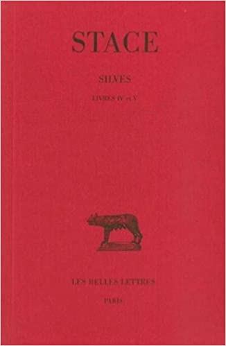 Les Silves Tome 2 Livres Iv V Collection Des Universites