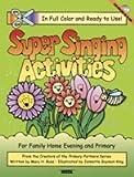Super Singing Activities, Melanie H. Ross and Guymon-King, 1591560608