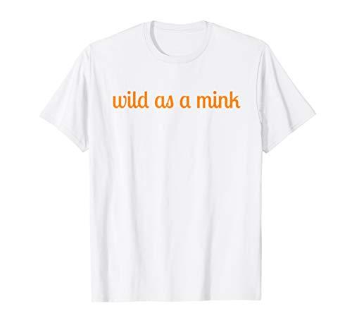 Tennessee girl t-shirt (Wild As A Mink Sweet As Soda Pop)
