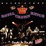 Caught in the Act by Royal Crown Revue (1998-06-02)