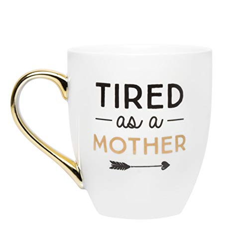 Pearhead 'Tired as a Mother'Ceramic Coffee Mug, Gift for Mom