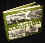 Ships of the Panama Canal, James L. Shaw, 0870216295