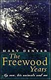 The Freewood Years, Mary Denyer, 1854793896