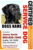 """PERSONALIZE Dean & Tyler """"CERTIFIED SERVICE DOG"""" ID Badge - 1 Dog's Custom ID Badge - Design#1- Vertical."""