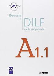 Réussir le DILF A1.1 : Guide pédagogique