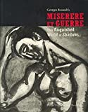 This Anguished World of Shadows : Georges Rouault's Miserere et Guerre, Holly & Soo Yun Kang Flora, 0977783901