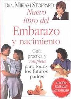 Nuevo Libro Del Embarazo Y Nacimiento (Spanish Edition)