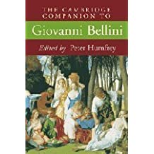 The Cambridge Companion to Giovanni Bellini (Cambridge Companions to the History of Art) by (2008-06-16)
