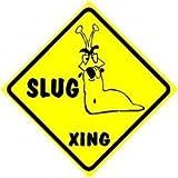 SLUG CROSSING bug insect snail new joke sign