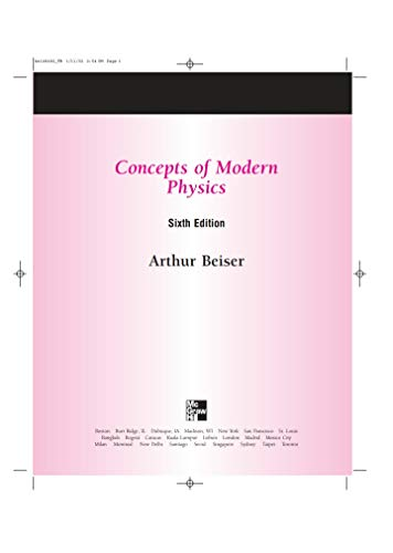 Concept of modern physics: For B-tech or B.Sc students (Concepts Of Modern Physics By Arthur Beiser)