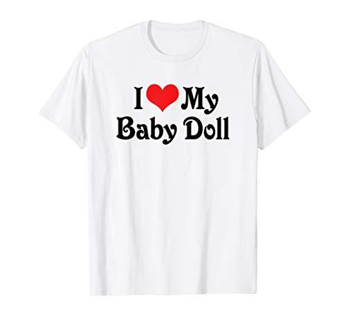 I Love Heart My Baby Doll - Boyfriend Girlfriend Lovers Tee