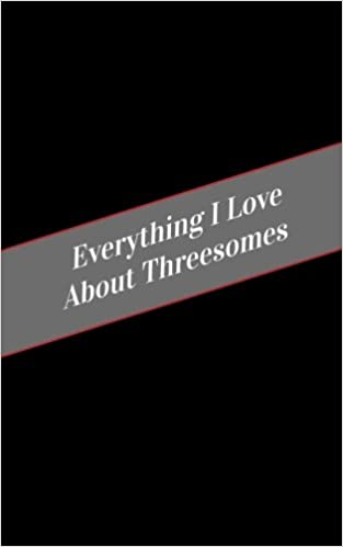 Everything I Love About Threesomes: A Safe Place For Your Kinky Thoughts