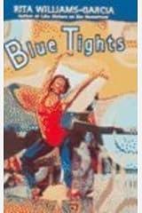 Blue Tights School & Library Binding