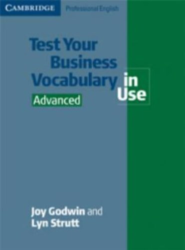 Test Your Business Vocabulary in Use Advanced (Cambridge Professional English) by Joy Godwin (2005-10-10)