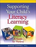 Supporting Your Child's Literacy Learning : A Guide for Parents (5 Pack), Campbell Hill, Bonnie, 0325012334