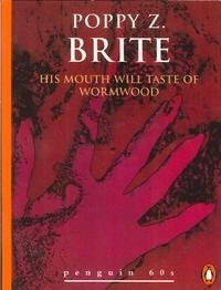 His Mouth will Taste of Wormwood (Penguin 60s) pdf
