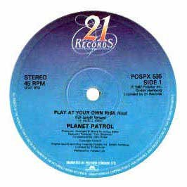 Planet Patrol - Planet Patrol / Play At Your Own Risk
