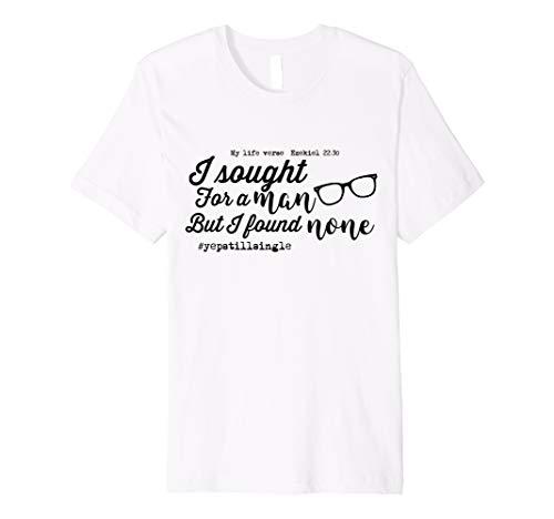 (Yep Still Single Funny Christian T shirt for Women)