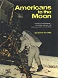 Americans to the Moon, Gene Gurney, 0394818539