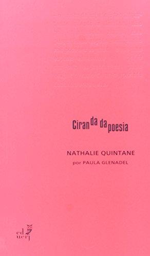 Nathalie Quintane - Coleção Ciranda da Poesia