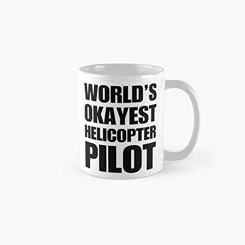 Funny World's Okayest Helicopter Pilot Coffee Mugs 11oz Mug - Great gift for family and friends. (Mugs Coffee Walmart)