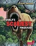 World's Scariest Dinosaurs, Rupert Matthews, 1410945324
