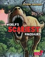 Download World's Scariest Dinosaurs (Extreme Dinosaurs) pdf