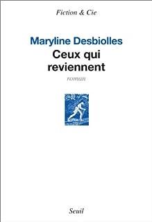 Ceux qui reviennent, Desbiolles, Maryline