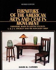 Furniture of the American Arts and Crafts Movement: Furniture Made